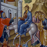 Palm Sunday: The Entrance of Christ into Jerusalem