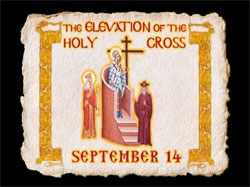 The Exaltation of the Cross - Exploring the Feasts of the Orthodox Christian Church