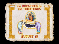 The Dormition of the Theotokos - Exploring the Feasts of the Orthodox Christian Church