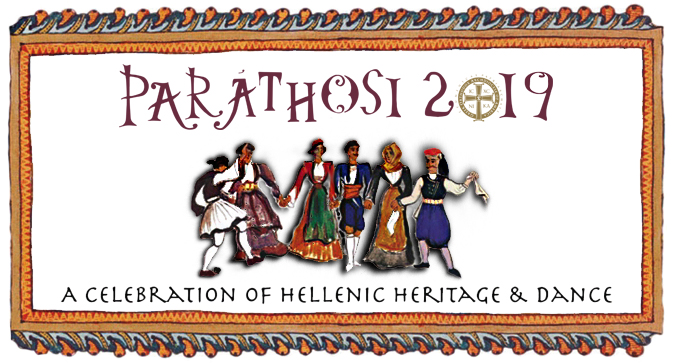 PARATHOSI 2019 Dance Festival Celebrating Hellenic Culture and Heritage