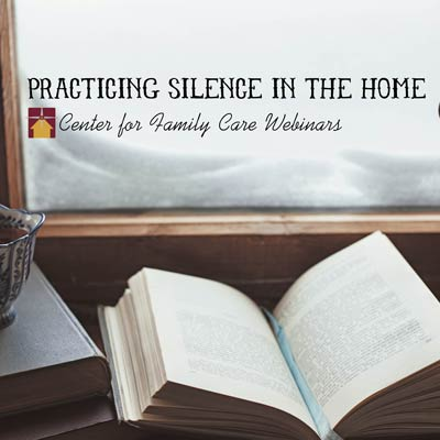 Practicing Silence in the Home