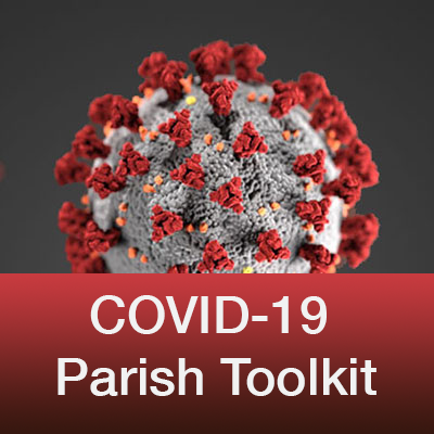 COVID-19 Digital Toolkit for Parishes