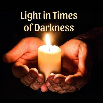 Light in Times of Darkness Webinar